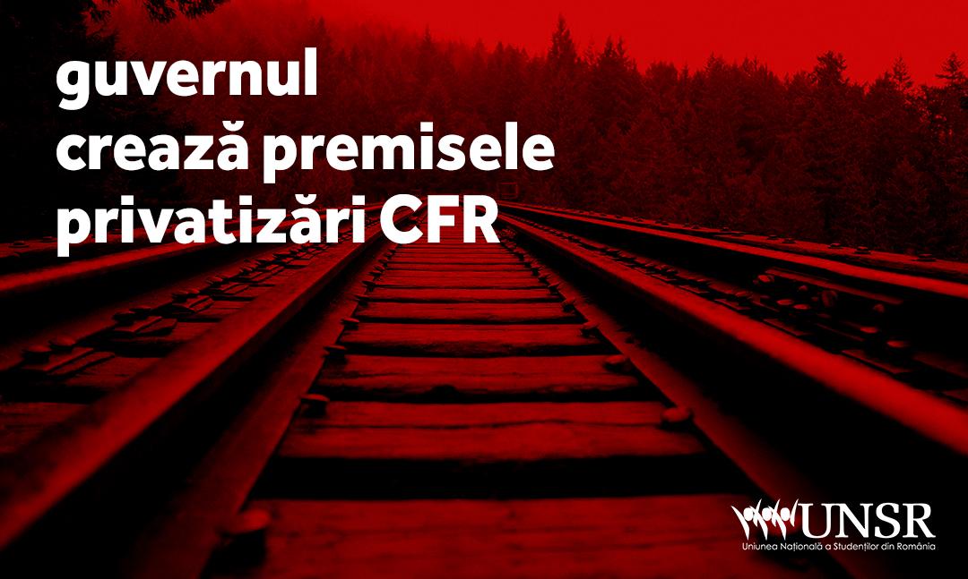 Guvernul crează premisele privatizării CFR